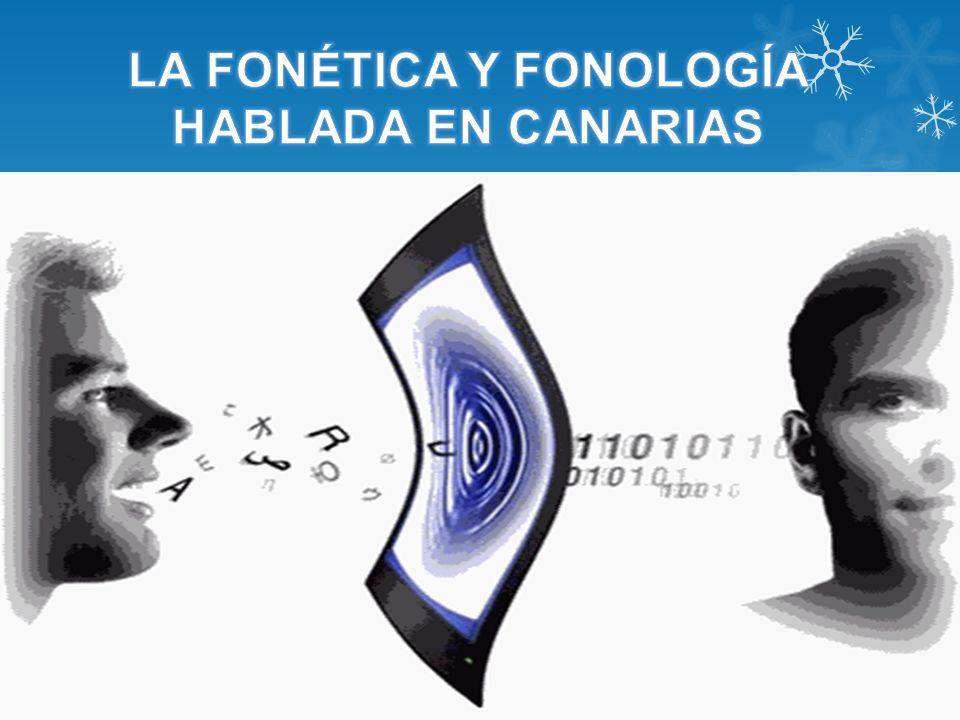 LA FONÉTICA Y FONOLOGÍA