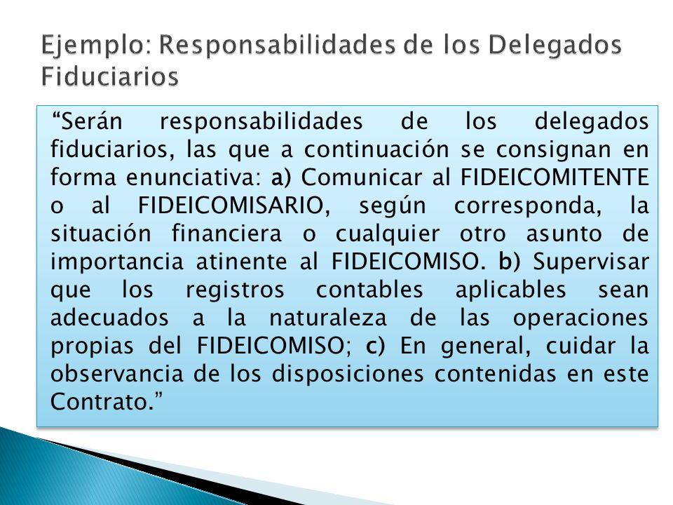 Ejemplo: Responsabilidades de los Delegados Fiduciarios