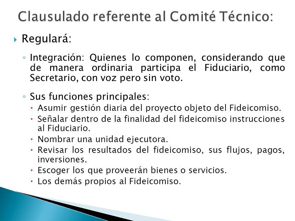 Clausulado referente al Comité Técnico: