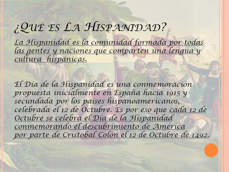 ¿Qué es La Hispanidad