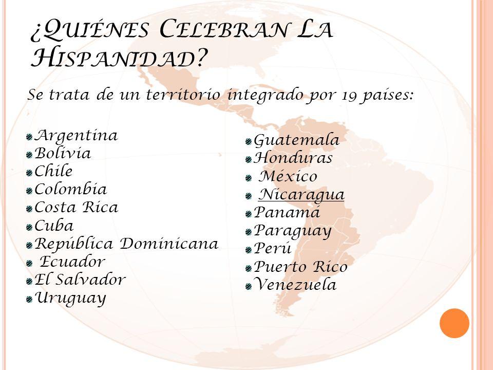 ¿Quiénes Celebran La Hispanidad