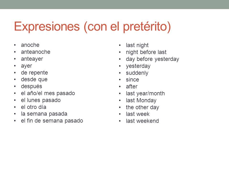 Expresiones (con el pretérito)
