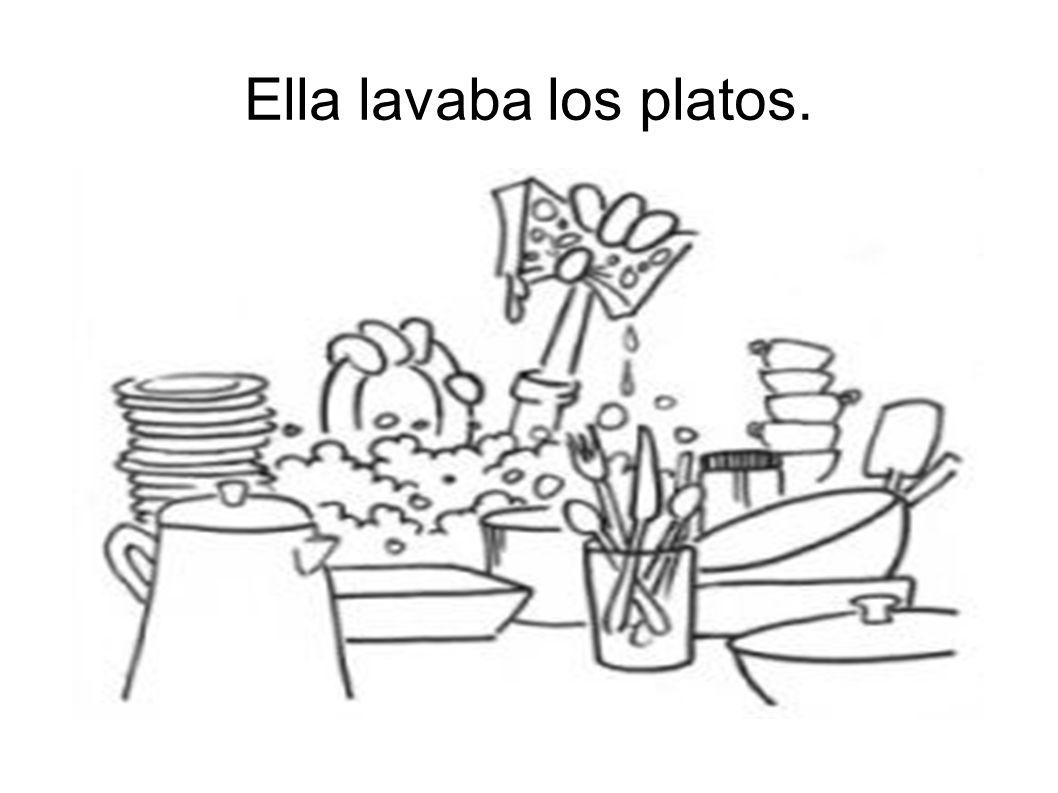 Ella lavaba los platos.
