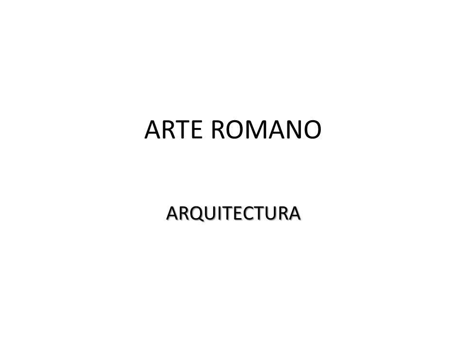 ARTE ROMANO ARQUITECTURA