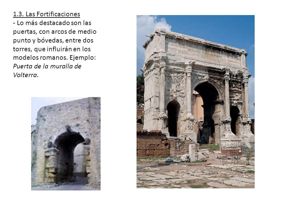1.3. Las Fortificaciones