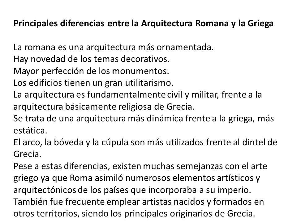 Principales diferencias entre la Arquitectura Romana y la Griega