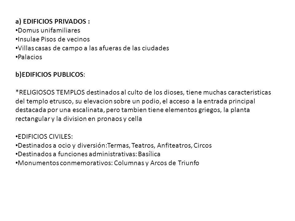 a) EDIFICIOS PRIVADOS :
