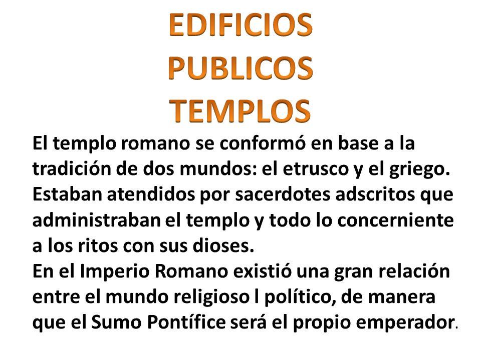 EDIFICIOS PUBLICOS TEMPLOS