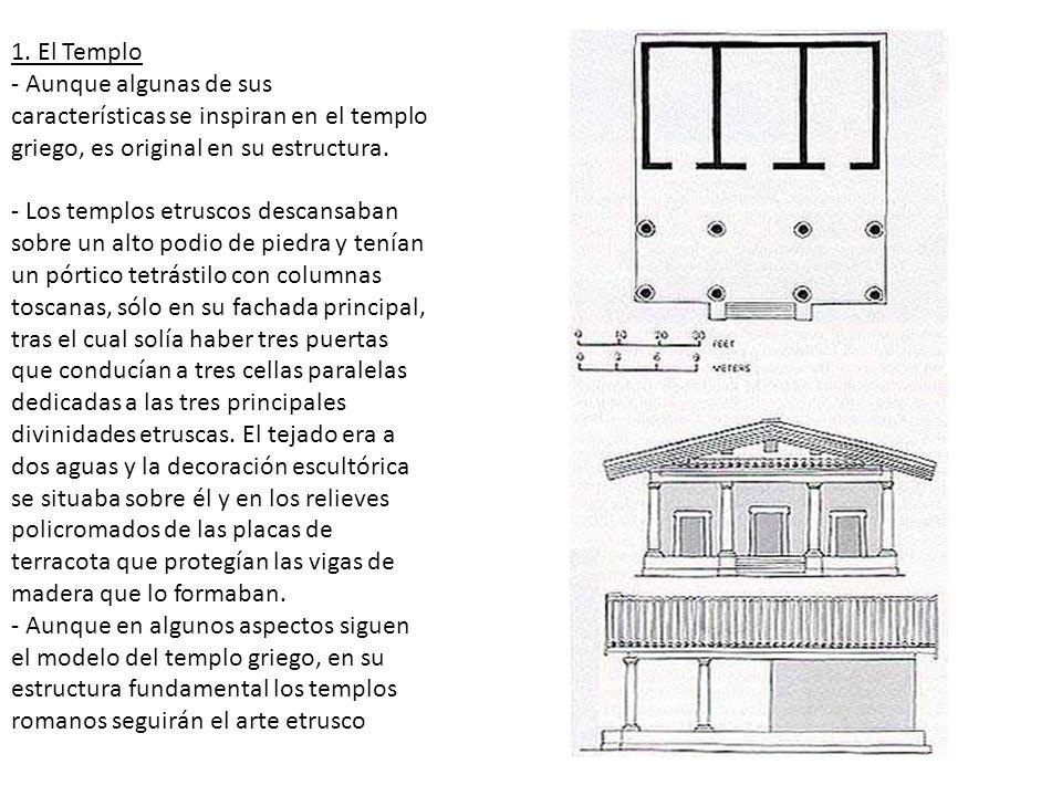 1. El Templo - Aunque algunas de sus características se inspiran en el templo griego, es original en su estructura.