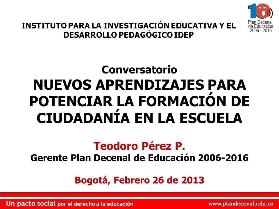 Gerente Plan Decenal de Educación 2006-2016