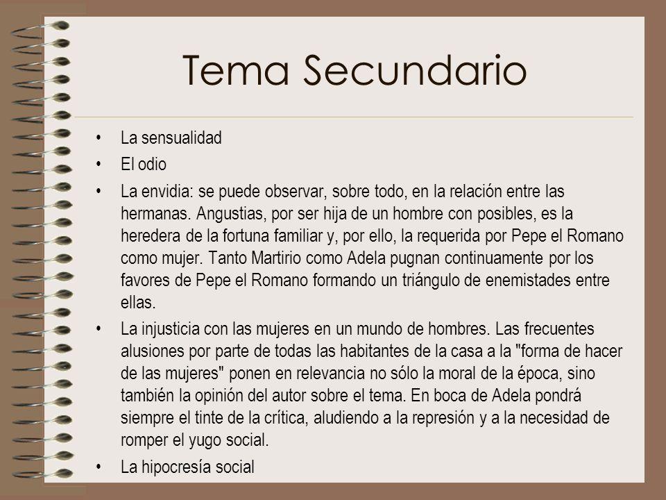Tema Secundario La sensualidad El odio