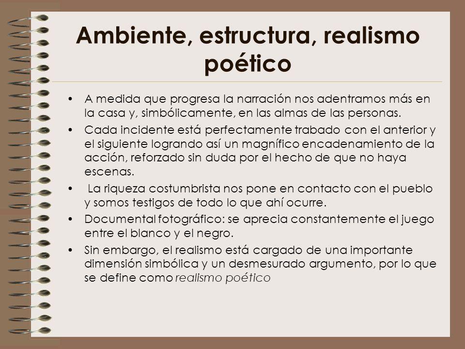 Ambiente, estructura, realismo poético