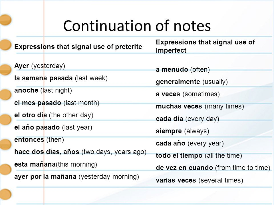 Continuation of notes Expressions that signal use of imperfect