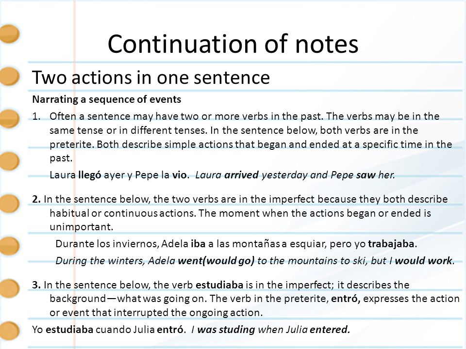 Continuation of notes Two actions in one sentence