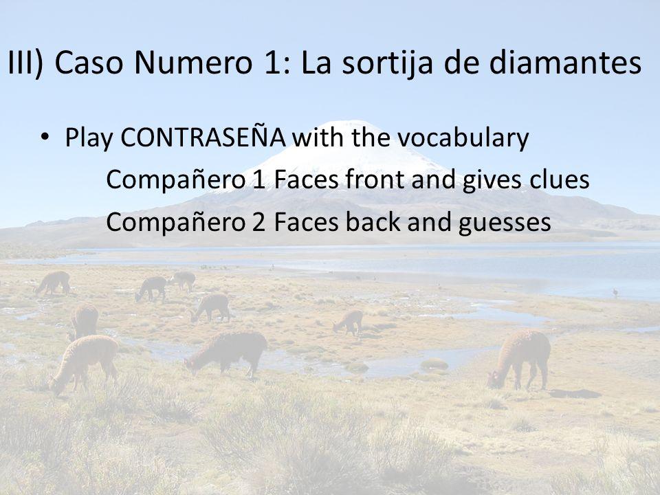 III) Caso Numero 1: La sortija de diamantes