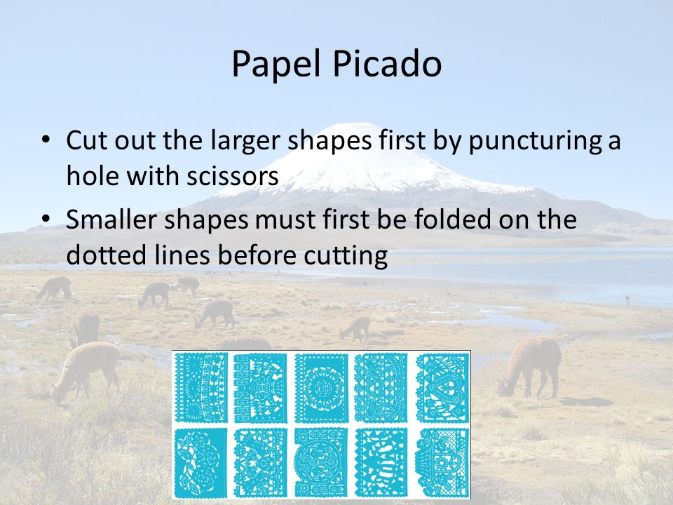 Papel Picado Cut out the larger shapes first by puncturing a hole with scissors.