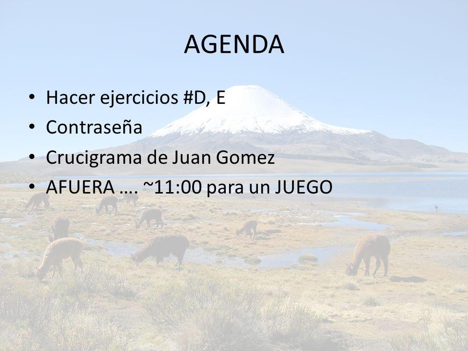 AGENDA Hacer ejercicios #D, E Contraseña Crucigrama de Juan Gomez