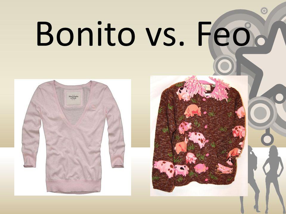 Bonito vs. Feo