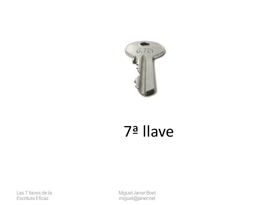 7ª llave Las 7 llaves de la Escritura Eficaz Miguel Janer Boet