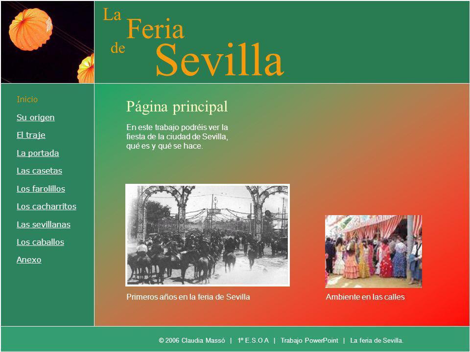 Sevilla Feria La de Página principal Inicio Su origen El traje