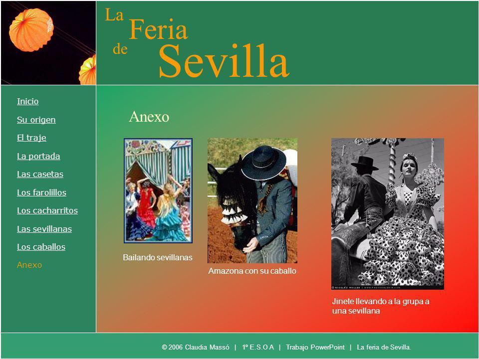 Sevilla Feria La de Anexo Inicio Su origen El traje La portada