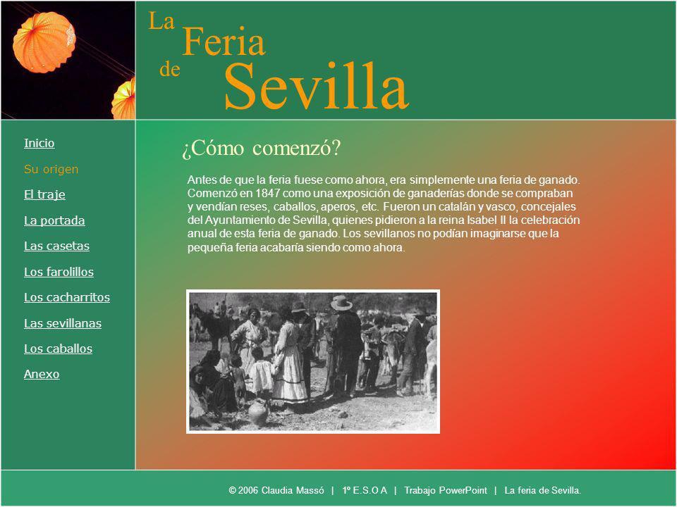 Sevilla Feria La de ¿Cómo comenzó Inicio Su origen El traje
