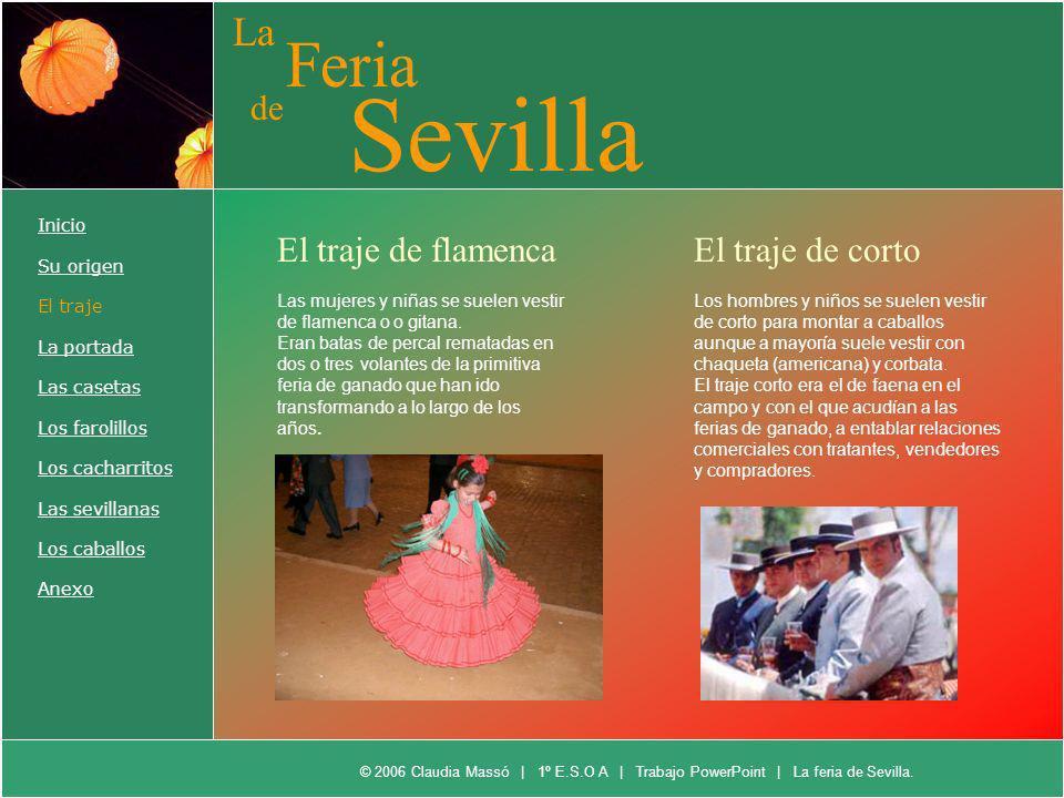 Sevilla Feria La de El traje de flamenca El traje de corto Inicio