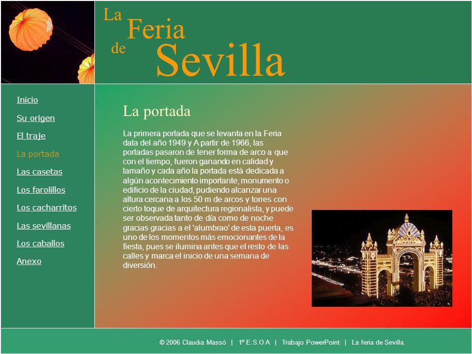 Sevilla Feria La de La portada Inicio Su origen El traje La portada