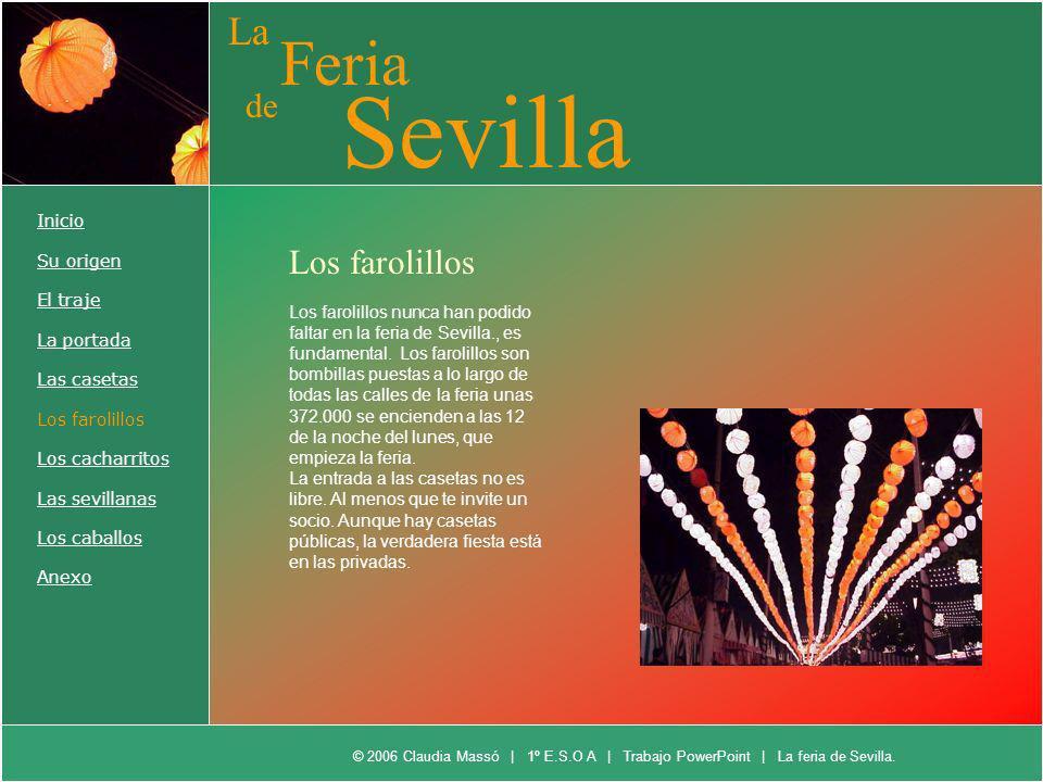 Sevilla Feria La de Los farolillos Inicio Su origen El traje