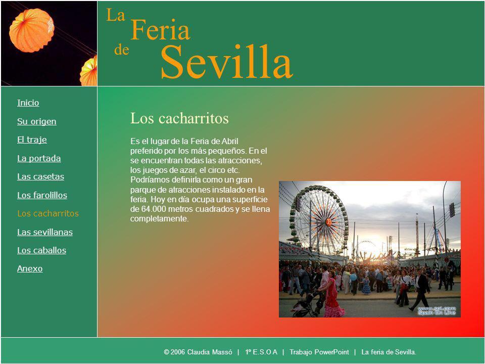 Sevilla Feria La de Los cacharritos Inicio Su origen El traje