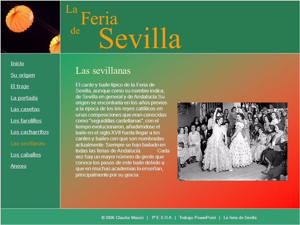 Sevilla Feria La de Las sevillanas Inicio Su origen El traje