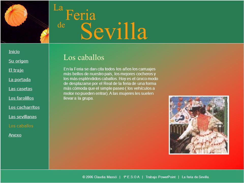 Sevilla Feria La de Los caballos Inicio Su origen El traje La portada