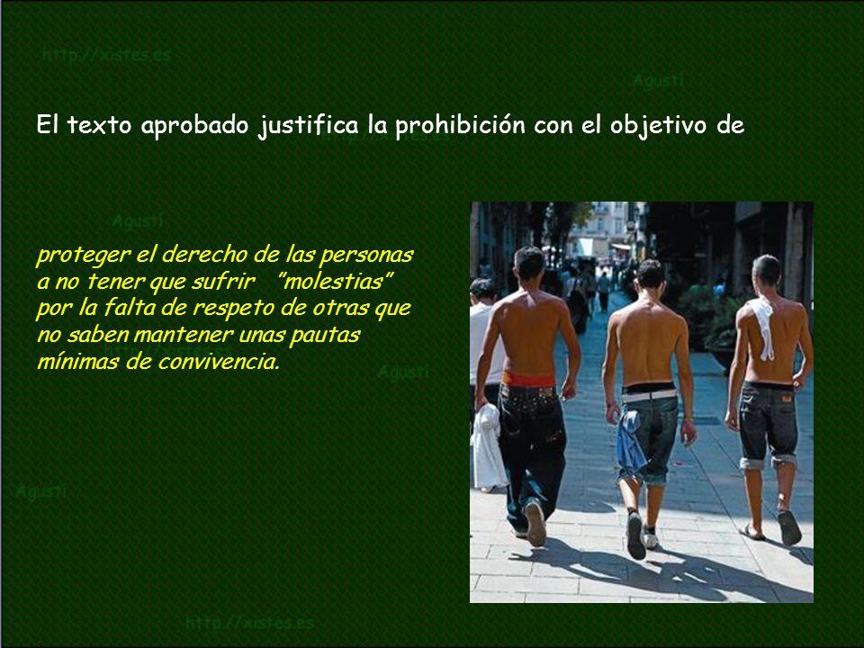 El texto aprobado justifica la prohibición con el objetivo de