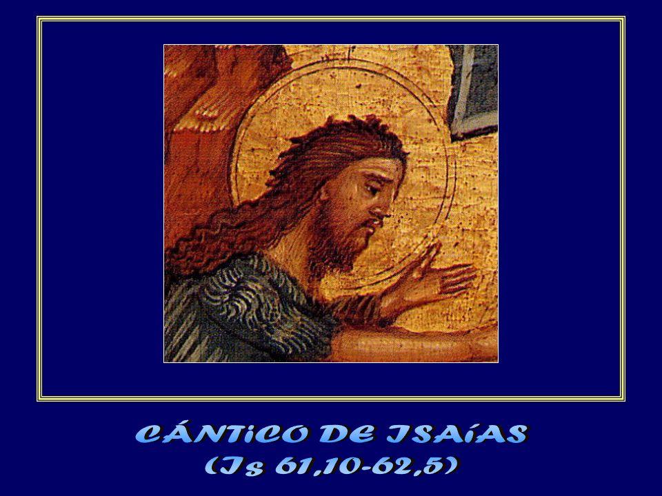 CÁNTiCO DE ISAíAS (Is 61,10-62,5)