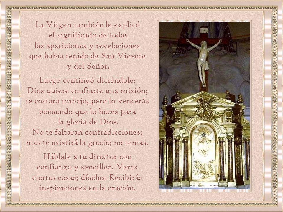 La Virgen también le explicó el significado de todas