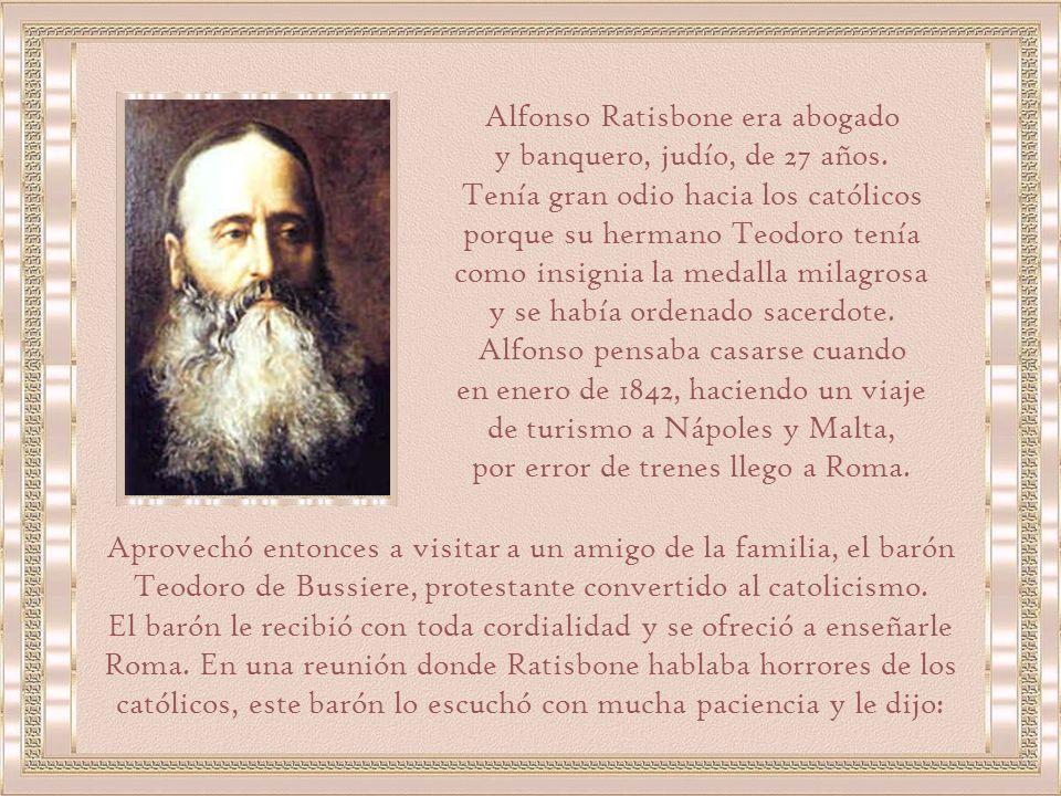Alfonso Ratisbone era abogado y banquero, judío, de 27 años.