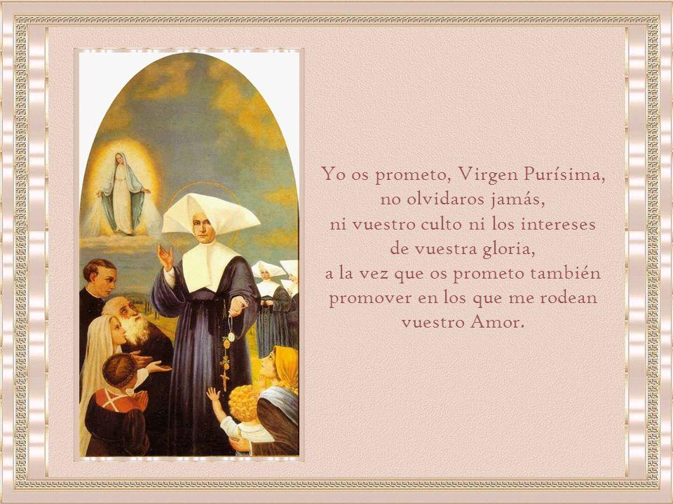 Yo os prometo, Virgen Purísima, no olvidaros jamás,