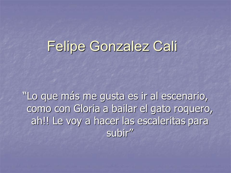 Felipe Gonzalez Cali