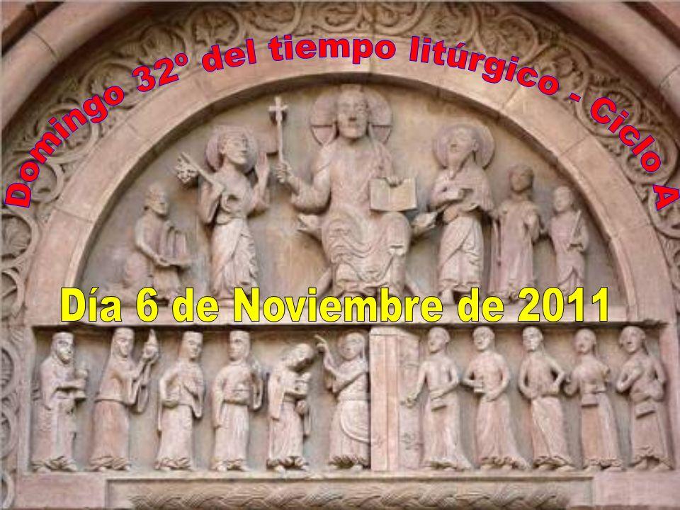Domingo 32º del tiempo litúrgico - Ciclo A