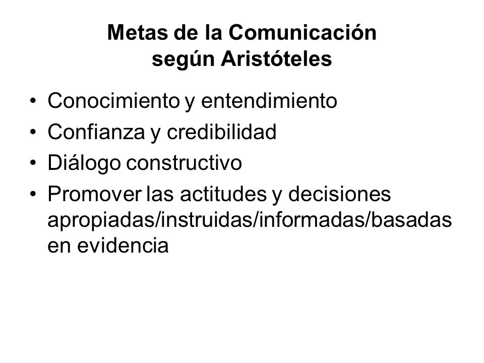 Metas de la Comunicación según Aristóteles