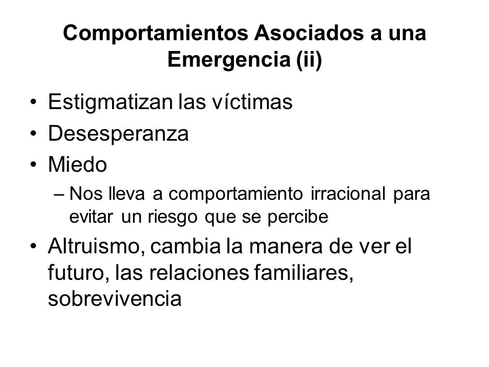 Comportamientos Asociados a una Emergencia (ii)