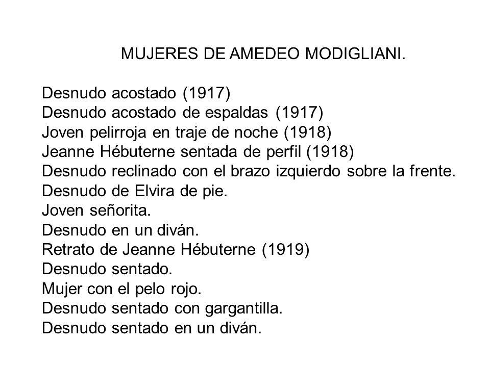 MUJERES DE AMEDEO MODIGLIANI.