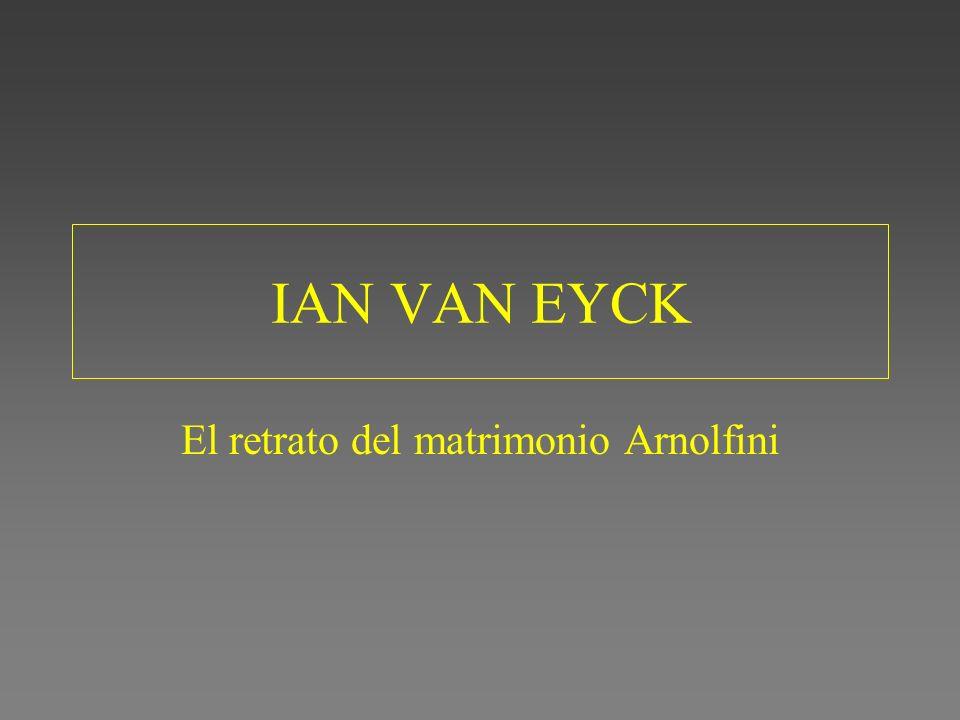 El retrato del matrimonio Arnolfini