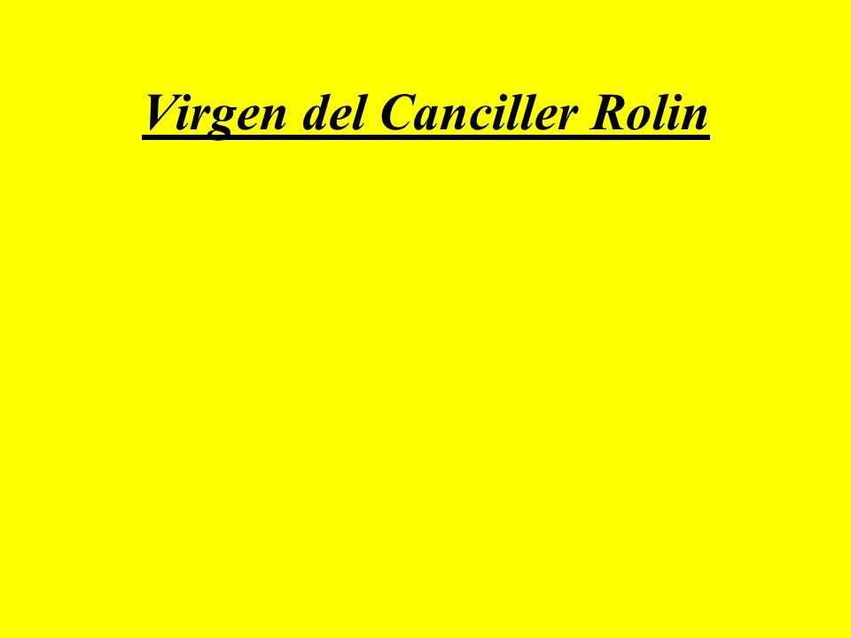 Virgen del Canciller Rolin