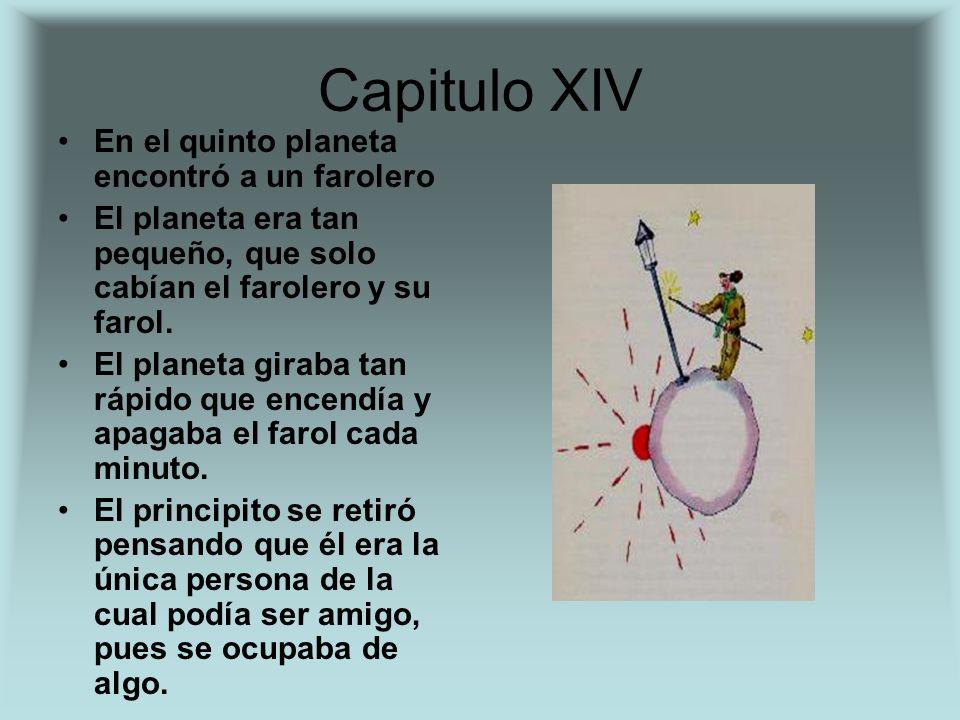 Capitulo XIV En el quinto planeta encontró a un farolero