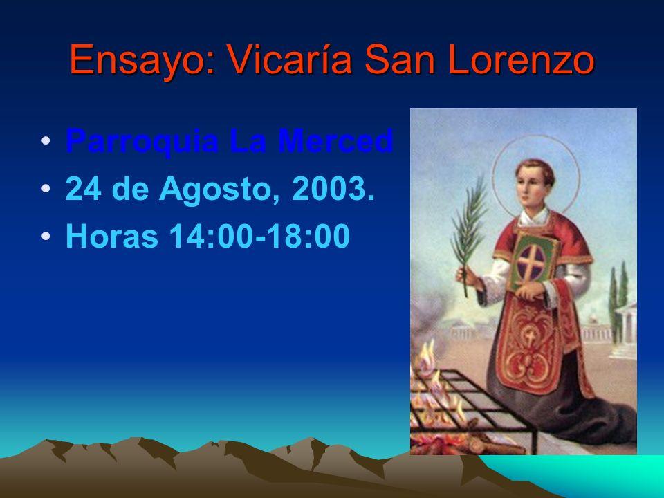 Ensayo: Vicaría San Lorenzo