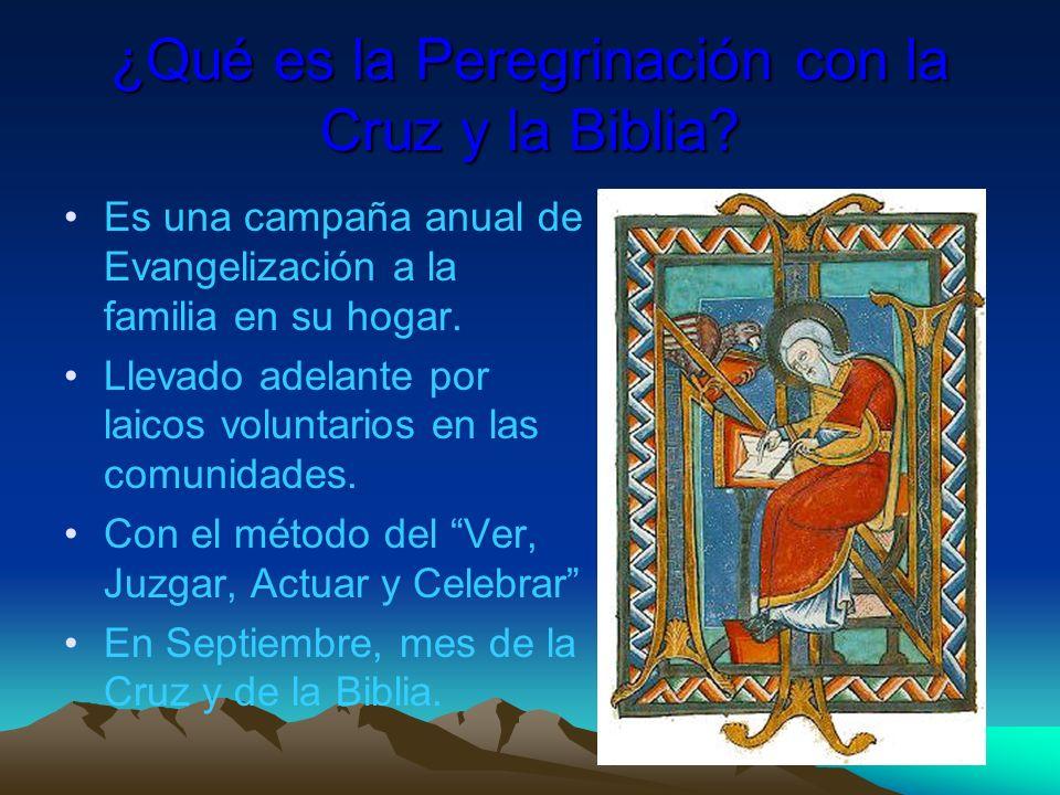 ¿Qué es la Peregrinación con la Cruz y la Biblia