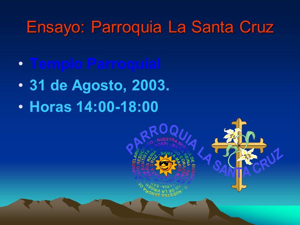 Ensayo: Parroquia La Santa Cruz