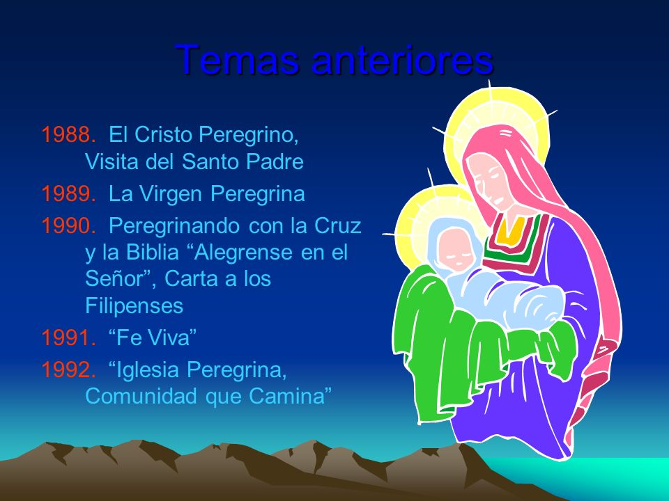 Temas anteriores El Cristo Peregrino, Visita del Santo Padre