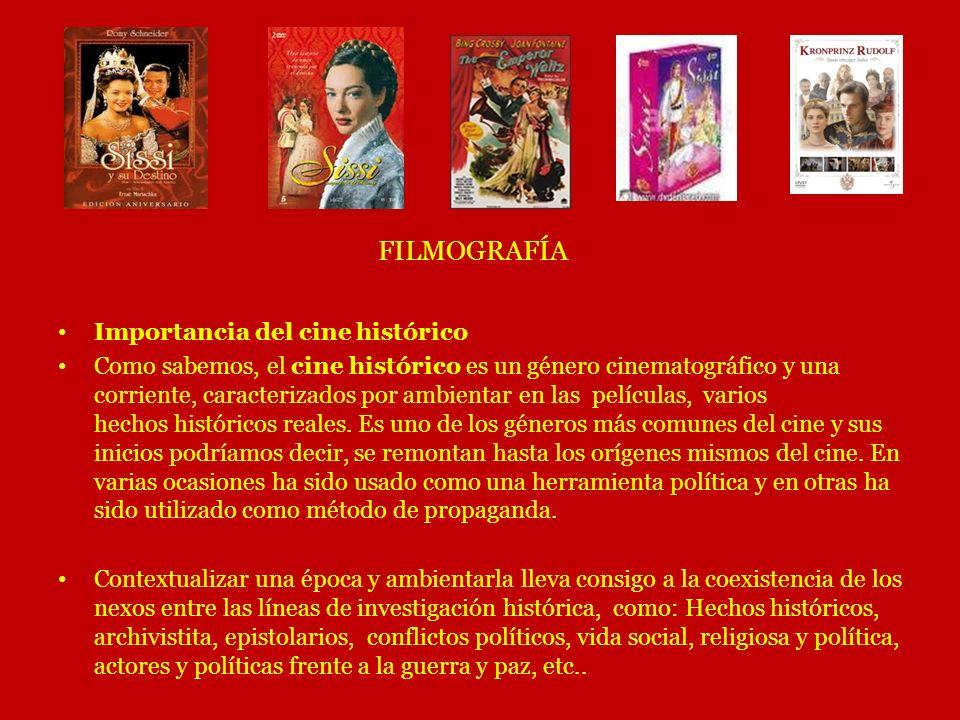 FILMOGRAFÍA Importancia del cine histórico